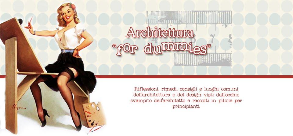 Architettura for dummies