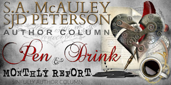 Pen & Drink Monthly Report with S.A. McAuley & SJD Peterson