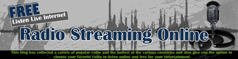Free Listen Live Internet Radio Streaming Online