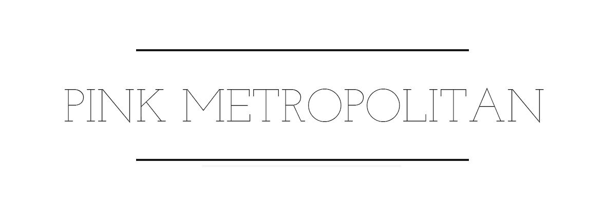 PINK Metropolitan // por Carolina Farinha