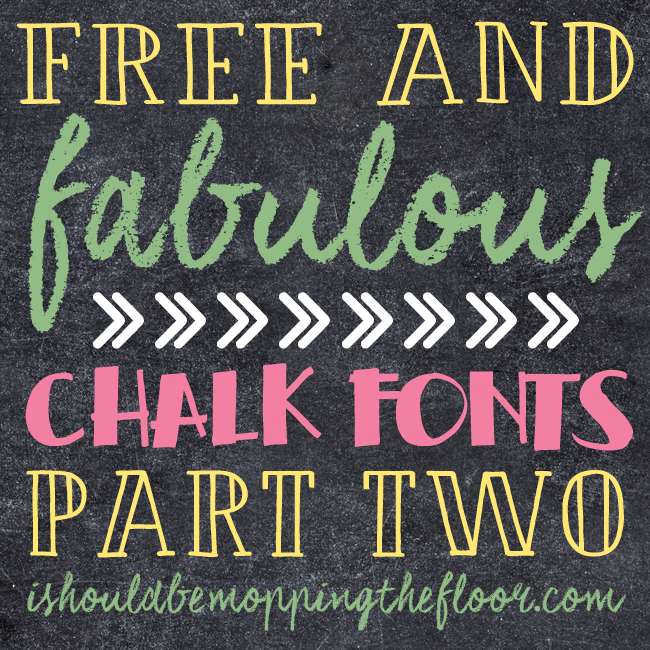 Free and Fabulous Chalk Fonts Part Two
