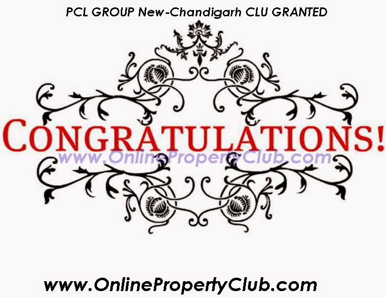 PCL GROUP CLU GRANTED MULLANPUR NEW-CHANDIGARH