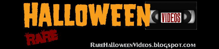 Rare Halloween Videos
