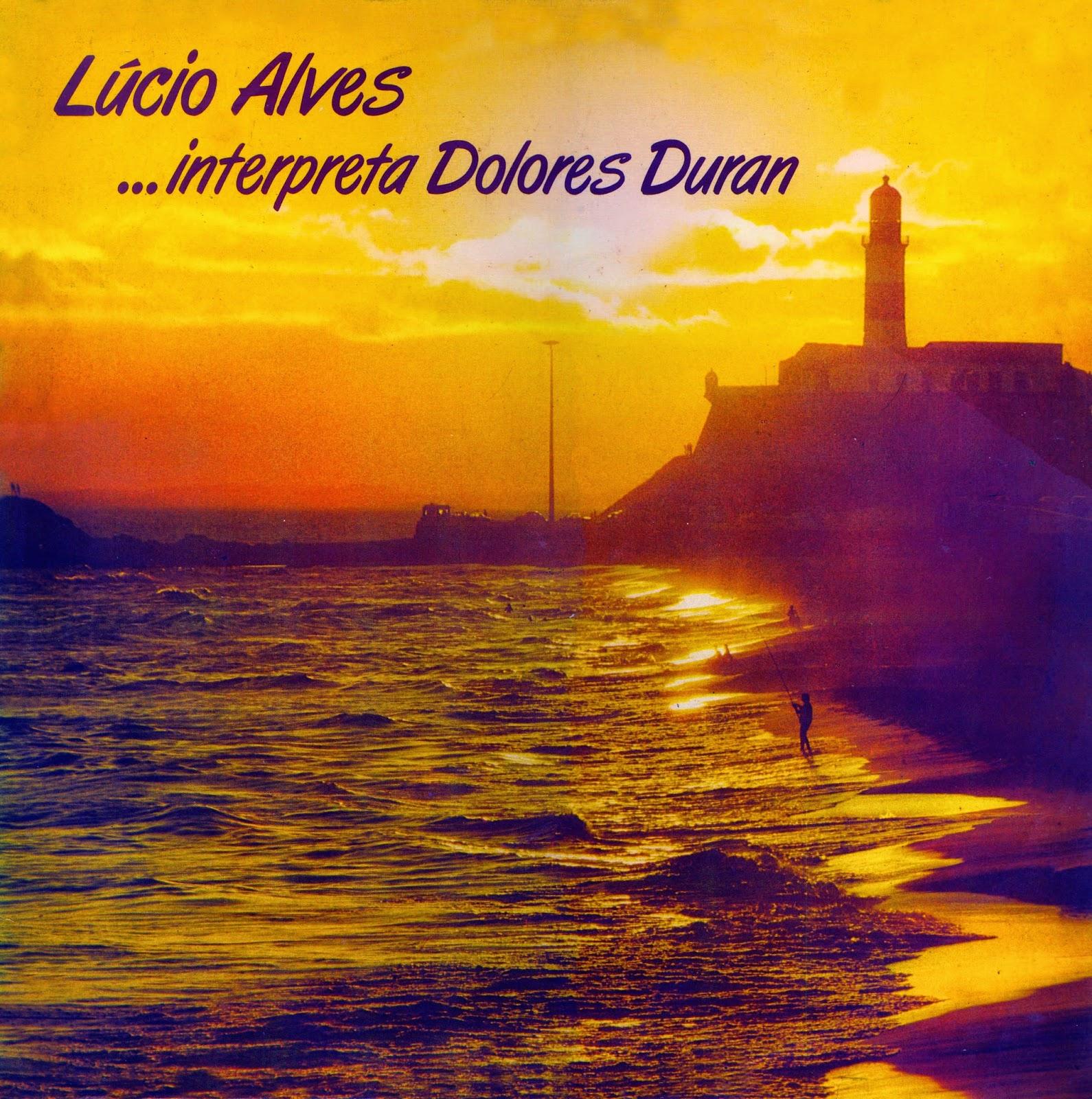 Lucio Alves – Lucio Alves Interpreta Dolores Duran (1960)