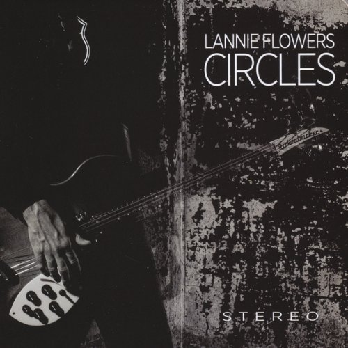Lannie Flowers - Circles