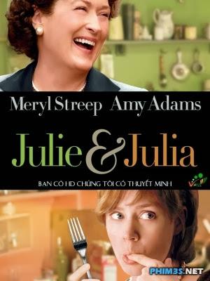 Chuyện Hai Nữ Đầu Bếp Julie and Julia