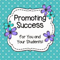 Promoting Success for You and Your Students!