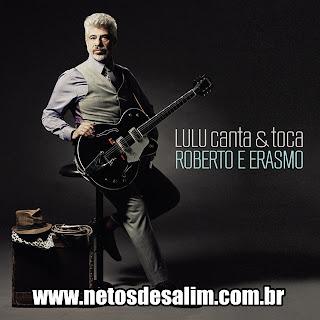 32024 270413 1517 g Lulu Santos Canta E Toca Roberto e Erasmo