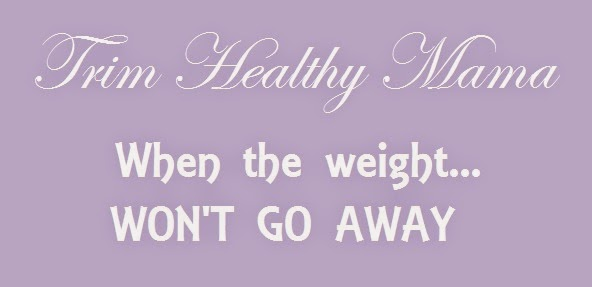 Trim healthy mama when you can t lose weight