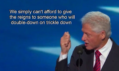 "President Clinton: ""We simply can't afford to give the reigns to someone who will double-down on trickle down."""