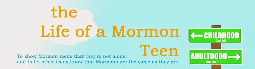 The Life of a Mormon Teen