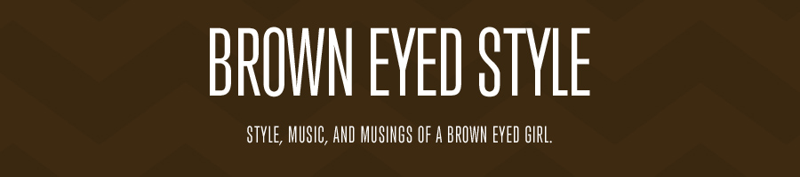 Brown Eyed Style