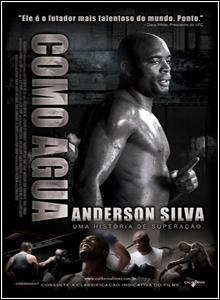 Baixar Anderson Silva Como Agua Legendado DVDRip 2012