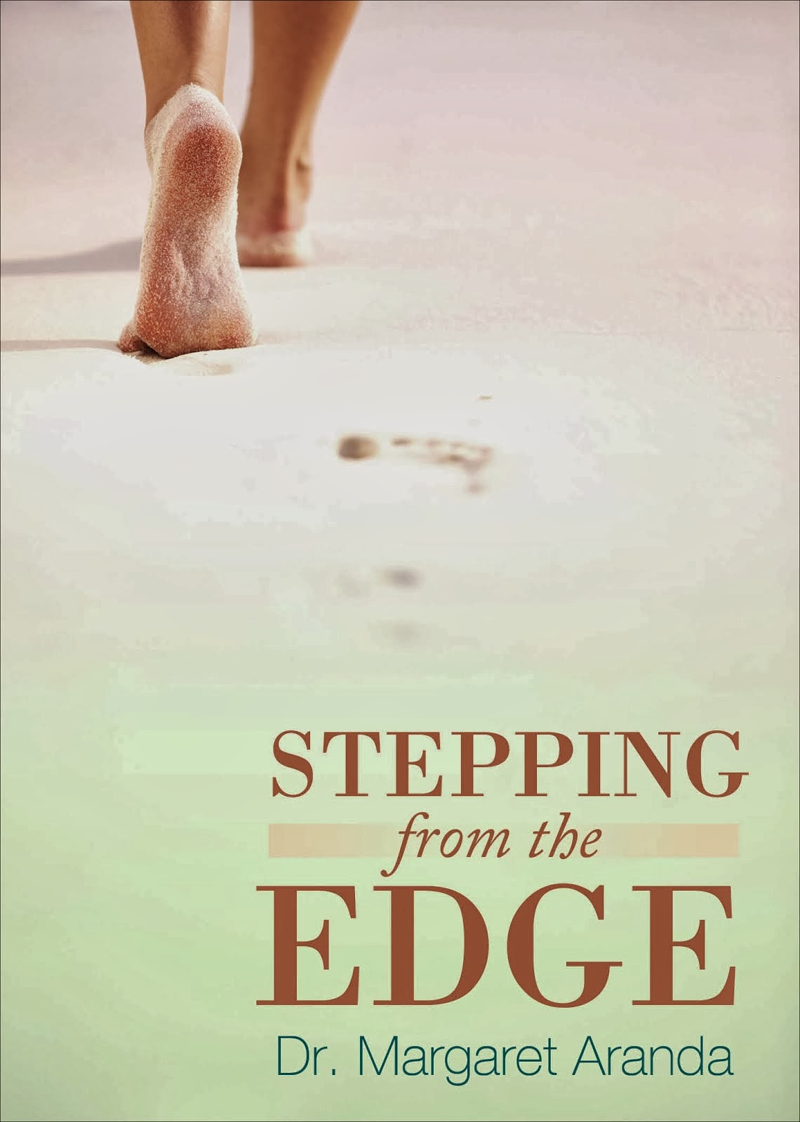BOOK #2: STEPPING FROM THE EDGE