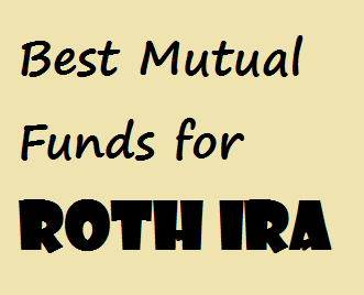 Best Roth IRA Funds | Top Mutual Funds
