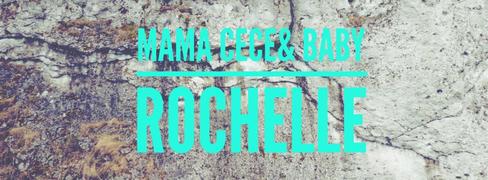 mama Cece & Baby Rochelle