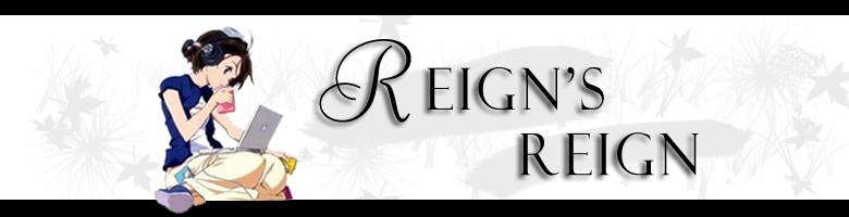 Reign's Reign