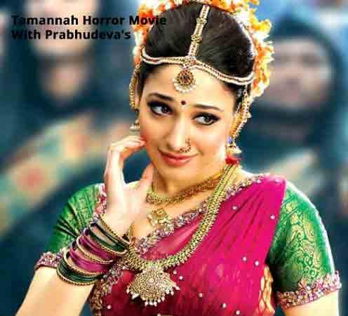 Tamannah Horror Movie With Prabhudeva's