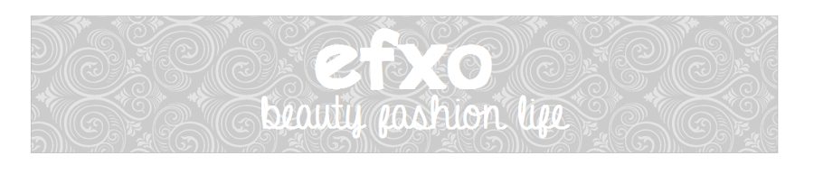 efxo - Beauty | Fashion | Life