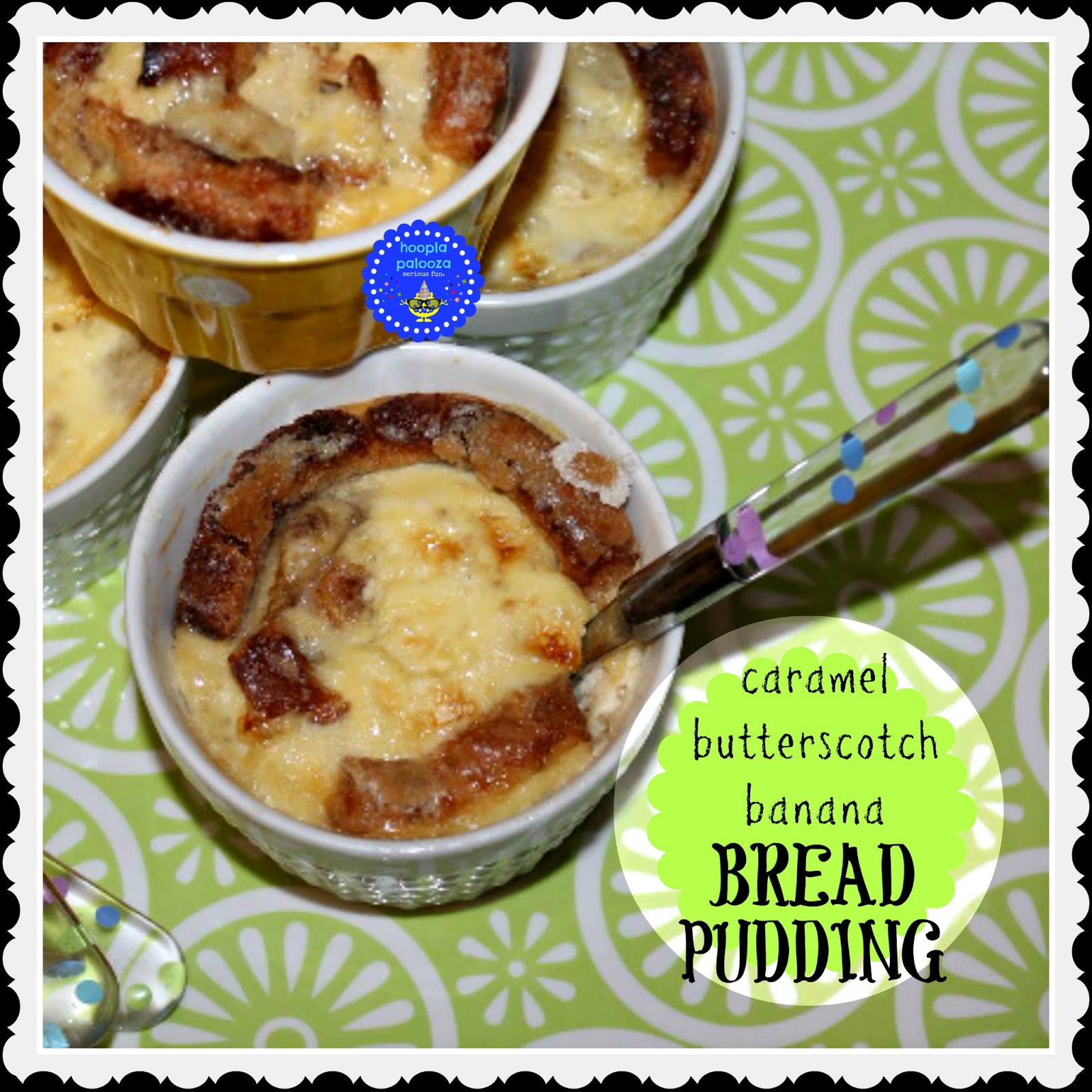 hoopla palooza: caramel butterscotch banana bread pudding
