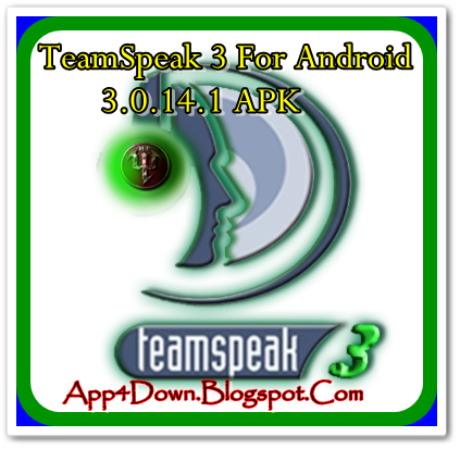 Download TeamSpeak 3 For Android 3.0.14.1 (APK) NEW 2014