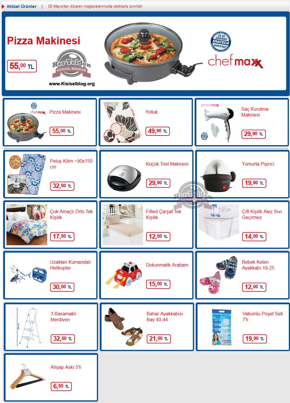Bim Aktüel 2 Mayıs 2014 Aktüel Ürünler,Güncel Broşür, Katalog ve İndirimler  Hızlı bir şekilde yaygınlaşan bim mağazalarının cuma gününe özel müşterileri için düzenlediği stoklu aktüel ürünlerini kaçırmak istemiyorsanız, bizi takip etmeye devam edin. Bim aktüel ürünler 2 Mayıs 2014 ürünleri hakkında ayrıntılar alt kısımda verilmiştir.  Pizza Makinesi,55,00TL