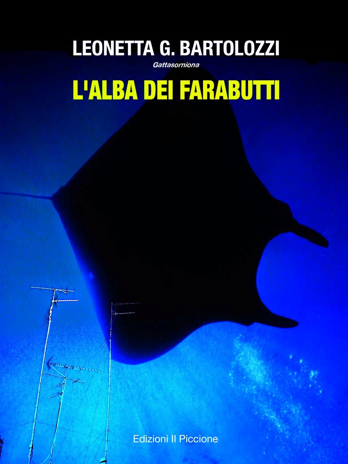 """Il mio ultimo ebook: """"L'Alba dei Farabutti"""""""