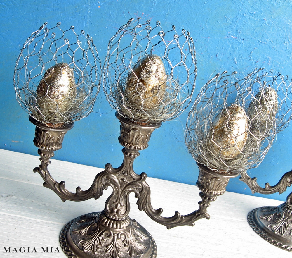 Magia Mia: Candelabras, Chicken Wire, & Easter Eggs