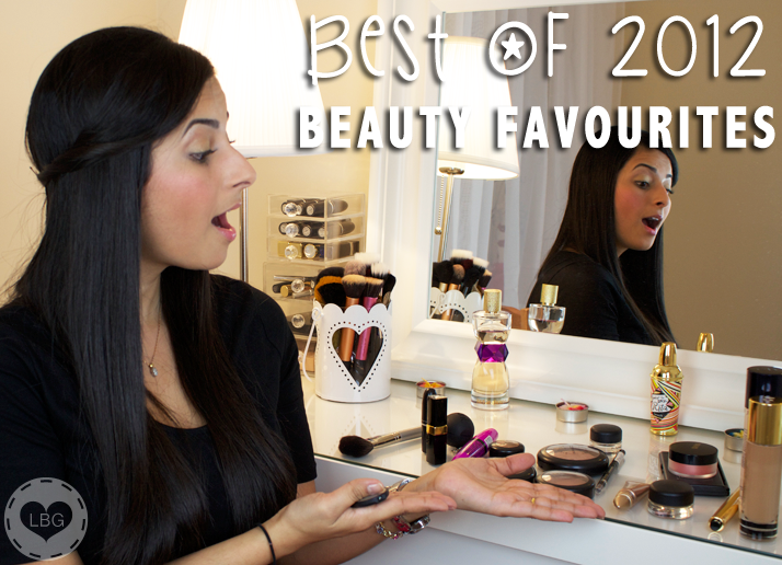 Best of 2012: My Beauty Favourites (VIDEO) | Le Beauty Girl