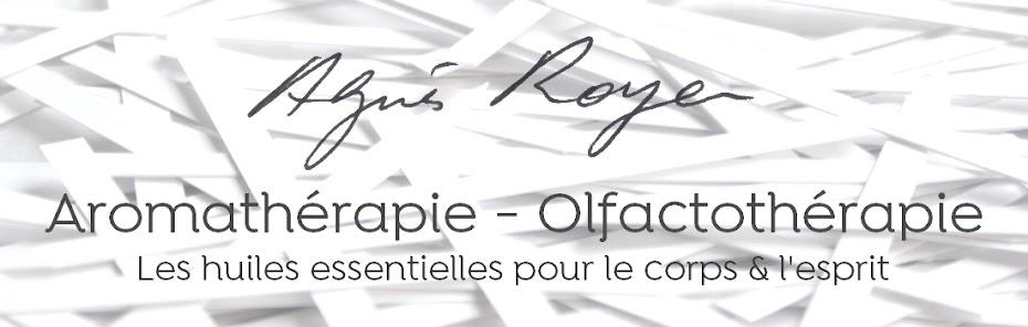 Agnès Royer - AROMATHERAPIE - OLFACTOTHERAPIE