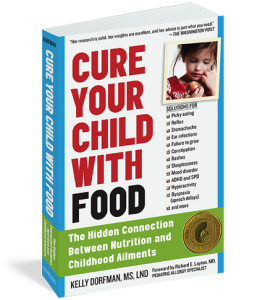 http://kellydorfman.com/cure-your-child-with-food/
