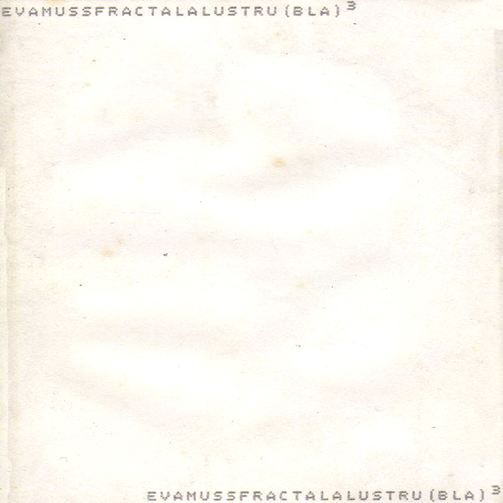 Evamuss / Fractal - Alaustru(bla)3