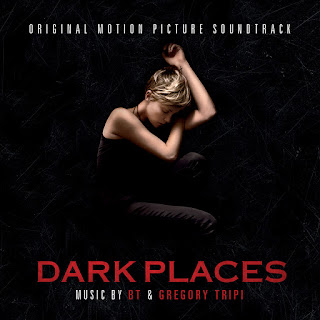 Dark Places Soundtrack (BT and Gregory Tripi)