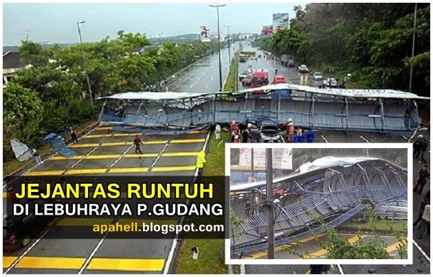 Jejantas Runtuh Di Lebuhraya Pasir Gudang (7 Gambar)