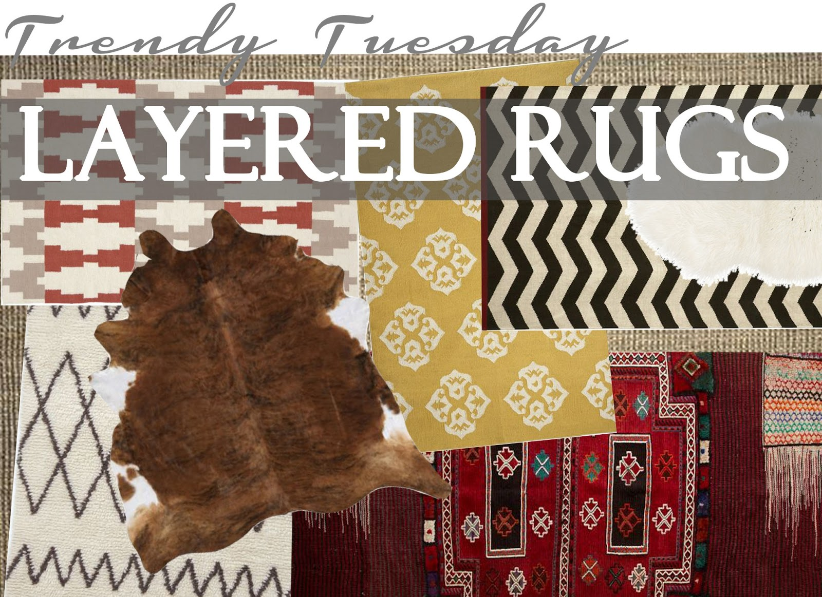 just the bee's knees: Trendy Tuesday ~ Layered Rugs