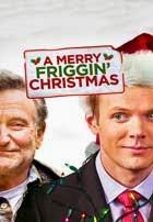 Merry Friggin Christmas (2014)