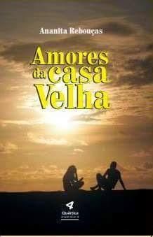 Lançamento do Livro Amores da Casa Velha
