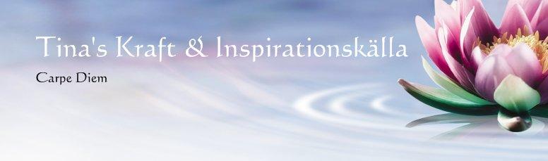 Tina's Kraft & Inspirationskälla