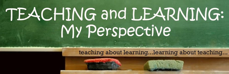Teaching and Learning: My Perspective