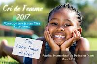 En Mars 2017, Cri de Femme: Un Cri de Liberté, hommage à jeunes filles du monde