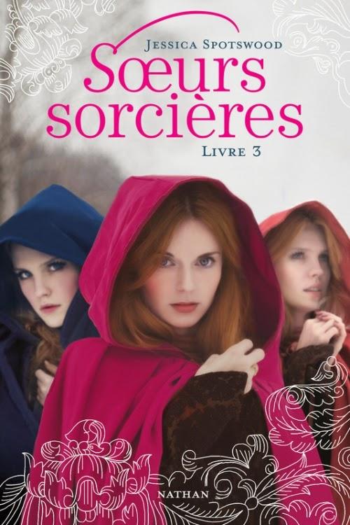 http://www.unbrindelecture.com/2015/04/soeurs-sorcieres-tome-3-de-jessica.html