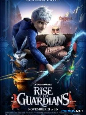 Sự Trỗi Dậy Của Các Vệ Thần Rise Of The Guardians