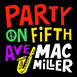 Mac Miller - Party On Fifth Ave Lyrics