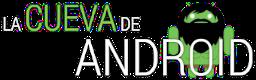 La Cueva de Android