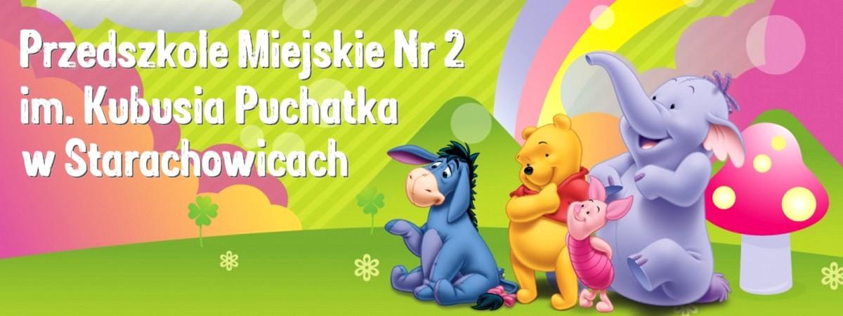 Przedszkole Miejskie nr 2 im.Kubusia Puchatka w Starachowicach