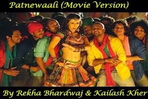 Patnewaali (Movie Version)