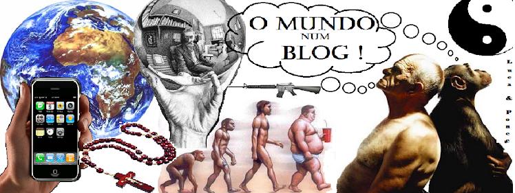 O Mundo num Blog