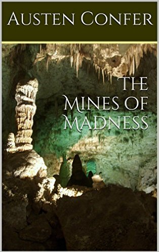 The Mines of Madness