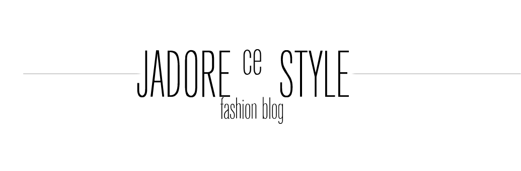 JADORECESTYLE - FASHION BLOG