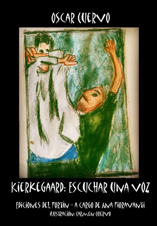 Kierkegaard: Escuchar una voz - Exclusivo de este blog